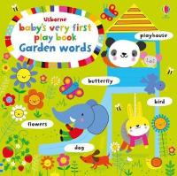 Baby's Very First Play book Garden Words