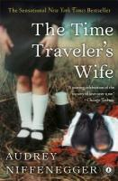 Time Traveler's Wife, The, Niffenegger, Audrey