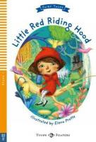 Young Readers (Pre A1-A2)  LITTLE RED RIDING HOOD