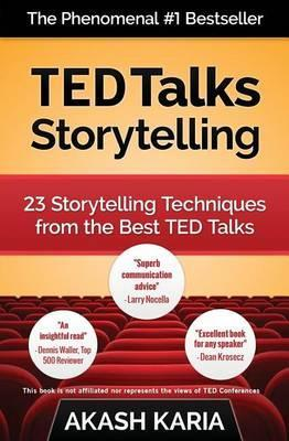 Ted Talks Storytelling : 23 Storytelling Techniques from the Best Ted Talks