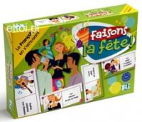 GAMES: FRENCH: [A2-B1]: FAISONS LA FETE!