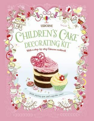 Children's Cake Decorating Kit : With a step-by-step Usborne cookbook. With piping gun and cupcake cases