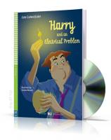 Rdr+CD: [Young]: HARRY AND THE ELECTRICAL PROBLEM