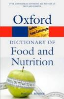 A Dictionary of Food and Nutrition (3 ed.)