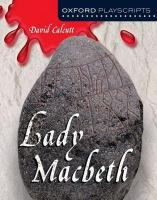 Oxford Playscripts: Lady Macbeth