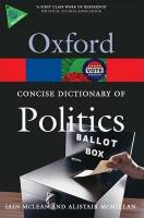 The Concise Oxford Dictionary of Politics Third Edition