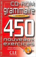 Grammaire 450 Exercises CD-ROM (Beginner) (French Edition)