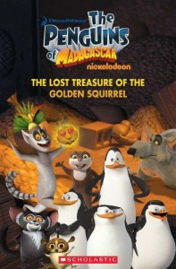 The Penguins of Madagascar The Lost Treasure of the Golden Squirrel