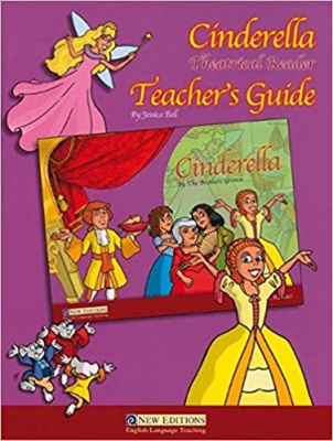Theatrical Readers : Cinderella. Teacher's Guide for Primary 3
