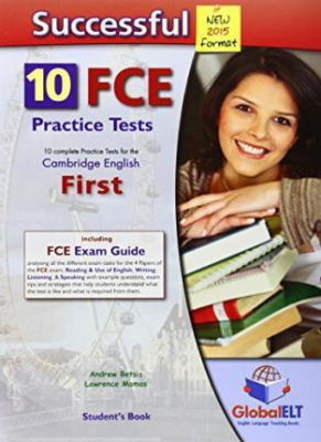 Successful Cambridge FCE - 2015 Edition - Student's Book 10 Complete Practice Tests