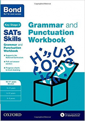 Bond SATs Skills: Grammar and Punctuation Workbook: 10-11+ years Stretch